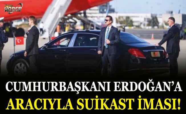 Cumhurbaşkanı Erdoğan'a makam aracıyla suikast iması!