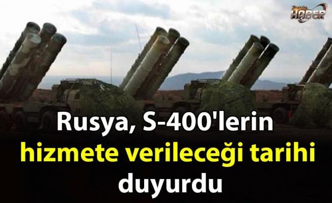 Rusya, S-400'lerin hizmete verileceği tarihi duyurdu