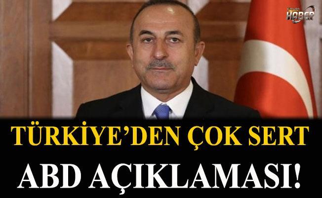 Türkiye'den çok sert ABD açıklaması!