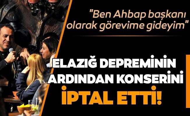 """Şarkıcı Haluk Levent Elazığ depreminin ardından Bursa'daki konserini iptal etti! Haluk Levent """"Ben Ahbap başkanı olarak görevime gideyim"""""""