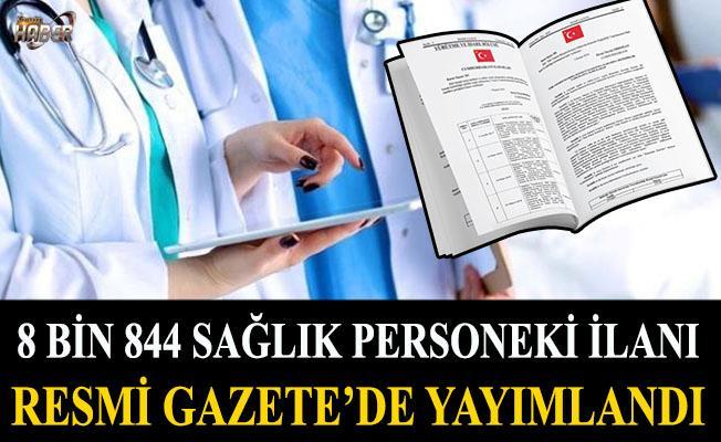 8 bin 844 sağlık personeli ilanı Resmi Gazete'de yayımlandı
