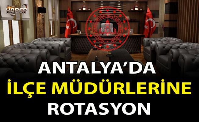 Antalya 'da İlçe Milli Eğitim Müdürlerine Rotasyon
