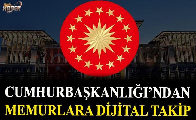 Cumhurbaşkanlığı'ndan Memurlara dijital takip !