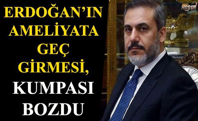 Erdoğan ameliyata geç girince, kumpas bozuldu