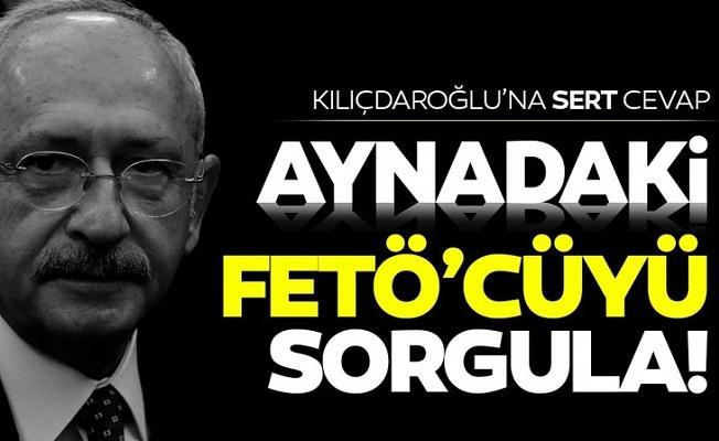 MHP'li Büyükataman'dan Kılıçdaroğlu'na tepki: Aynadaki FETÖ'cüyü sorgula