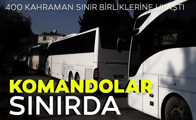 Sınıra komando takviyesi! 400 komandomuz Suriye sınırında