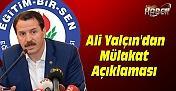 EBS Genel Başkanı Ali Yalçın'dan Mülakat Açıklaması