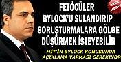 MİT BYLOCK'UN SULANDIRILMASINA İZİN VERMEMELİDİR