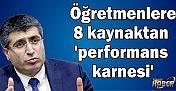 Öğretmenlere 8 kaynaktan 'performans karnesi'