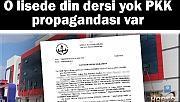 O lisede din dersi yok PKK propagandası var