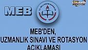MEB'den, uzmanlık sınavı ve rotasyon açıklaması