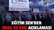 EĞİTİM SEN'DEN OHAL VE KHK AÇIKLAMASI.
