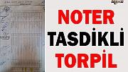 NOTER TASDİKLİ TORPİL