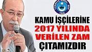 İSMAİL KONCUK'TAN MEMURLARIN TOPLU SÖZLEŞMESİ İÇİN ZAM AÇIKLAMASI!