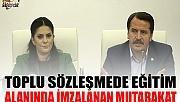 TOPLU SÖZLEŞMEDE EĞİTİM KOLUNDA İMZALANAN MUTABAKAT!