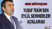 MEB Müsteşarı Yusuf Tekin'den Eylül Seminerleri Açıklaması