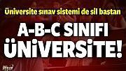 Üniversite sınav sistemi tümüyle değişiyor