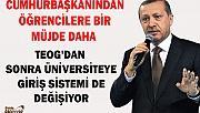Cumhurbaşkanı Erdoğan,TEOG'dan sonra bir müjde daha verdi!