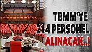 TBMM'ye 214 personel alımı yapılacak