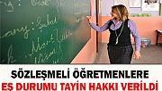 Sözleşmeli öğretmenlere eş durumu tayin hakkı verildi