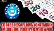 EK DERS HESAPLAMA YÖNTEMİ DEĞİŞTİRİLSİN!