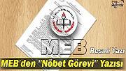 MEB'DEN NÖBET GÖREVİ YAZISI