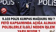 POLİSLER KUMPAS MAĞDURU OLABİLİR Mİ ?