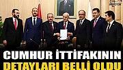 CUMHUR İTTİFAKININ DETAYLARI BELLİ OLDU.