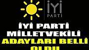 İYİ Parti milletvekili adayları belli oldu! İşte 24 Haziran için milletvekili aday listesi…