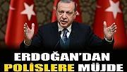 Cumhurbaşkanı Erdoğan'dan polislere ek gösterge müjdesi