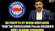 Diyarbakır Memur-sen Başkanı Yunus MEMİŞ'ten Pervin BULDAN'a eleştiri