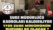 MEB Merkez Teşkilatında Şube Müdürü Kadroları Kaldırıldı