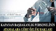 Başka Kurumlara Atanan Başbakanlık Personelinin Atamalara Göre Özlük Hakları