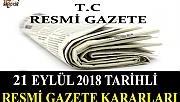 21 EYLÜL 2018 TARİHLİ RESMİ GAZETE KARARLARI!