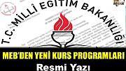 MEB'den yeni kurs programları