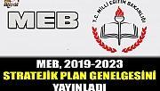 MEB, 2019-2023 Stratejik Planı Genelgesi'ni Yayınladı
