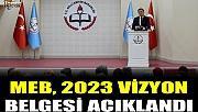 MEB, 2023 vizyon belgesi açıklanıyor