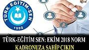 Türk Eğitim Sen: Ekim 2018 Norm Kadronuza Sahip Çıkın
