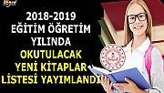 2019-2020 Eğitim-Öğretim yılında yeni okutulacak kitaplar listesi yayımlandı