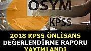 ÖSYM, 2018 KPSS Önlisans değerlendirme raporunu yayımladı.