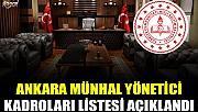 Ankara Münhal Yönetici Kadroları Listesi Açıklandı