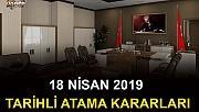 18 NİSAN 2019 TARİHLİ ATAMA KARARLARI