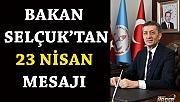 Milli Eğitim Bakanı Ziya Selçuk 'tan 23 Nisan Mesajı