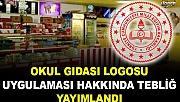 Okul Gıdası Logosu Uygulaması Usul ve Esasları Hakkında Tebliğ yayımlandı