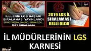 2018 LGS ile 2019 LGS sonuçlarının il bazında başarı sıralamalarının karşılaştırılması