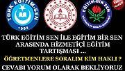 Eğitim Bir Sen'le - Türk Eğitim Sen arasında misafirhane tartışması