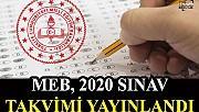 MEB 2020 sınav takvimi yayınlandı!