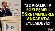 Türk Eğitim Sen: 22 Aralık'ta sözleşmeli öğretmenlerimiz ile eylemdeyiz!