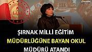 Şırnak Milli Eğitim Müdürlüğüne Nazan ŞENER Atandı