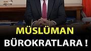 Müslüman Bürokratlara-2